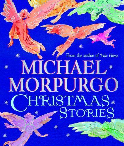 From 2.24 Michael Morpurgo Christmas Stories