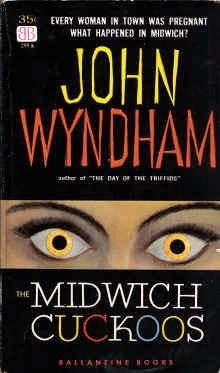 "Musings of a Creative Mind: My Review of John Wyndham's ""The Midwich Cuckoos"" ..."