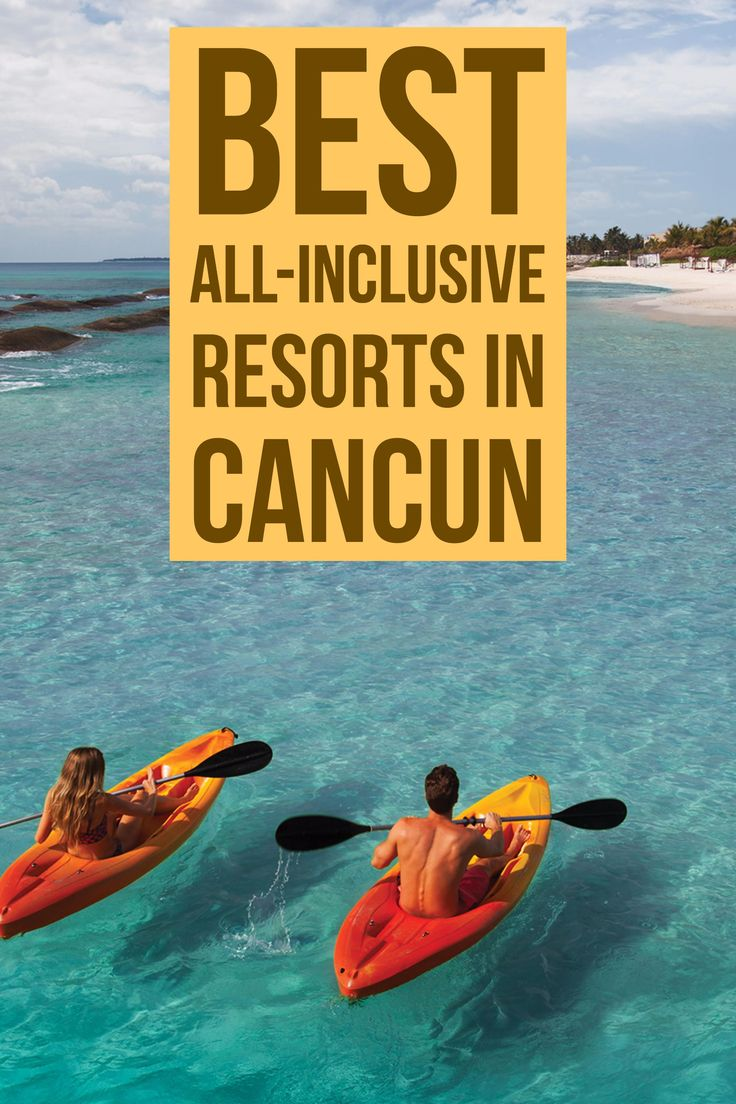 From bustling Cancun to chill Tulum, and plenty of Playa del Carmen resorts in between, here are the region's best all-inclusive resorts.