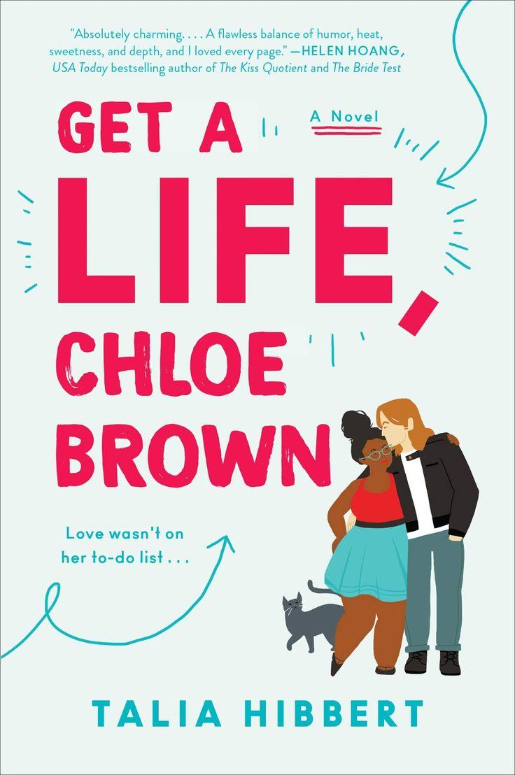 Get a life chloe brown by talia hibbert chloe brown