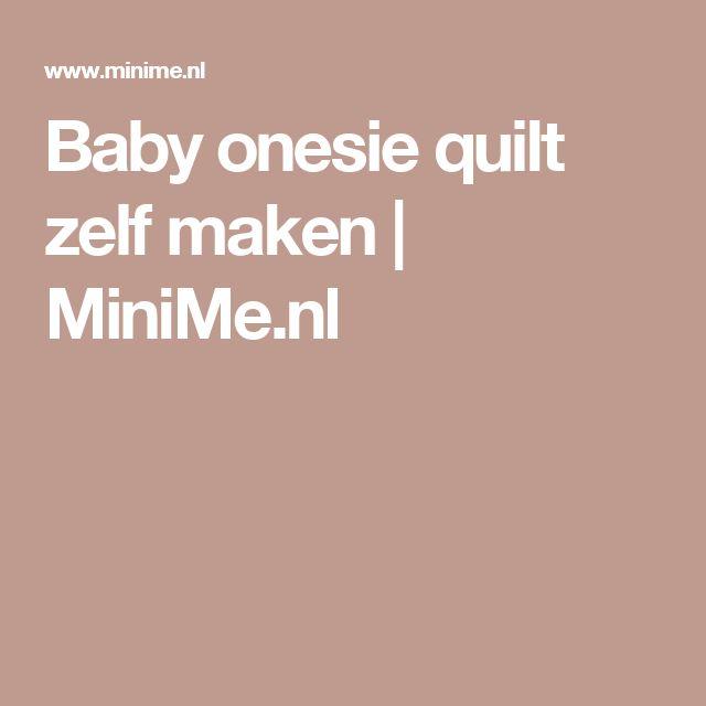 Baby onesie quilt zelf maken | MiniMe.nl