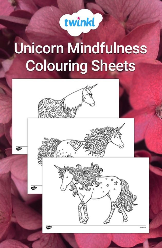 Unicorn Mindfulness Colouring Sheets! in 2020 ...