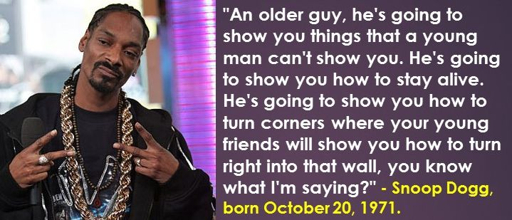 Best Snoop Dogg Quotes: 64 Best Great Quotes From People Born In October Images On