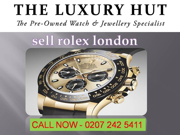 SELLING YOUR WATCH TO US COULDN'T BE EASIER. We buy top end Swiss Watches. Sell or part exchange your Rolex, Breitling, IWC, Tag Heuer, Omega, Patek Philippe, Panerai and many more with ease.Sell your Rolex Watch in London With best return Price at : https://www.theluxuryhut.com/sell-rolex/