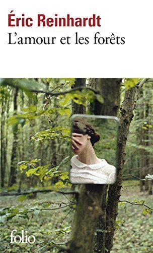 L'amour et les forêts de Éric Reinhardt https://www.amazon.fr/dp/2070468151/ref=cm_sw_r_pi_dp_CLKcxbZB0G9XE