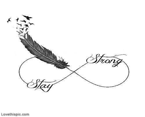 Stay Strong life quotes quotes quote life strong be strong infinite stay strong