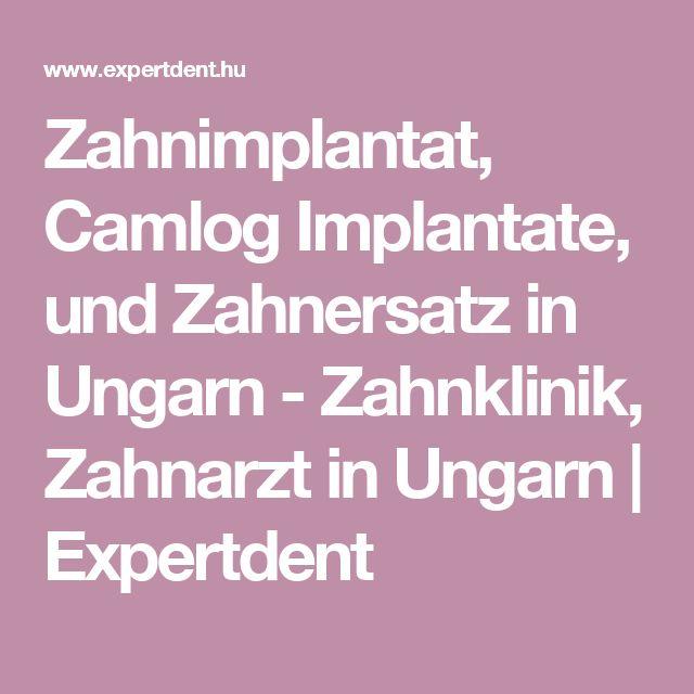 Zahnimplantat, Camlog Implantate, und Zahnersatz in Ungarn - Zahnklinik, Zahnarzt in Ungarn | Expertdent