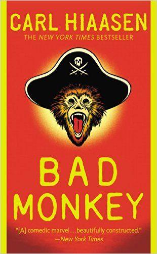 AUGUST 2017: Bad Monkey: Carl Hiaasen: 9780446556156: Amazon.com: Books