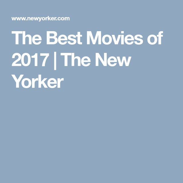 The Best Movies of 2017 | The New Yorker