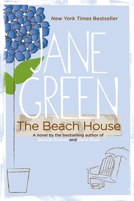 101 Beach House Must-Haves: The Beach House by Jane Green