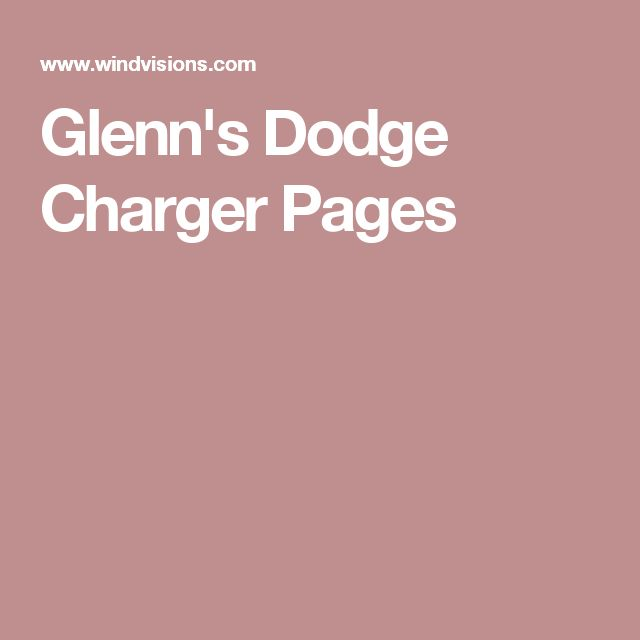 Glenn's Dodge Charger Pages