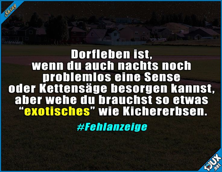 So ist das da eben :) #Dorfleben #Dorf #Dorfkind #lustig #wahr #Humor