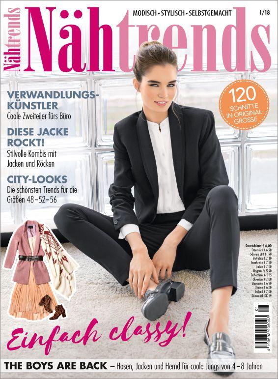 Nähtrends Nr. 1/2018- Einfach classy! Modisch und stylisch ...