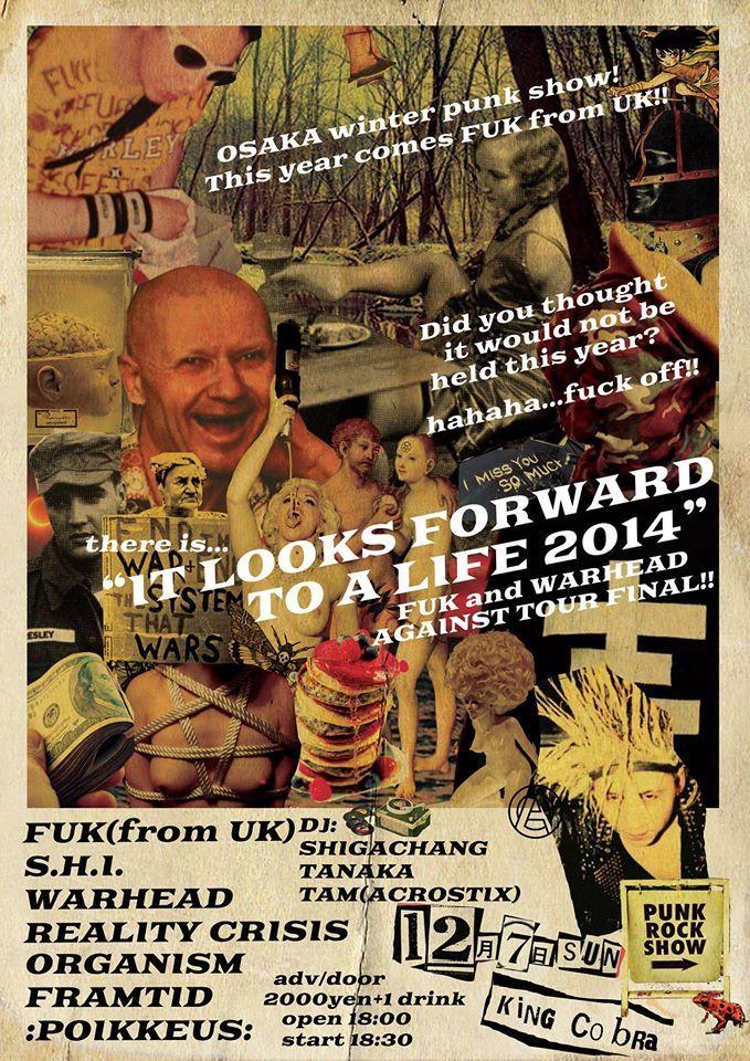 2014.12.7(SUN)@KINGCOBRA IT LOOKS FORWARD TO A LIFE 2014  FUK(UK) S.H.I. WARHEAD FRAMTID ORGANISM REALITY CRISIS :POIKKEUS: DJ TAM(ACROSTIX) SHIGA-CHANG TANAKA