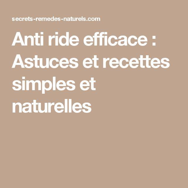 Anti ride efficace : Astuces et recettes simples et naturelles