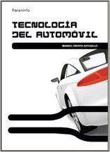 Tecnología del automóvil / Orovio Astudillo, Manuel.  N° de pedido: 629.231 OR74T 2010