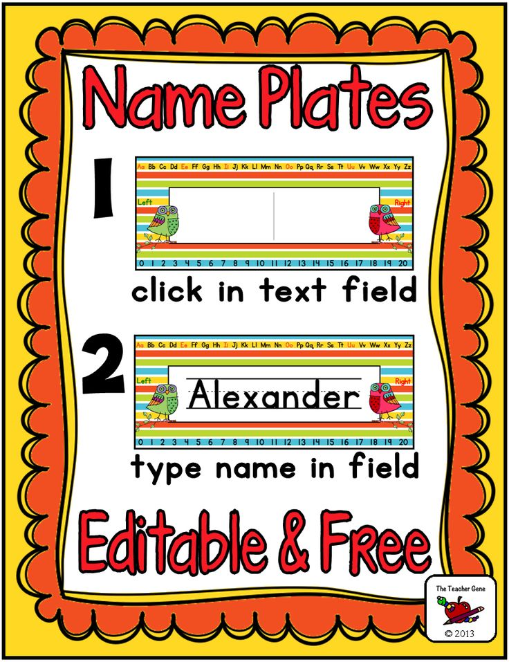 Free Name Plates! Click and type student name! Would be great to place these in the writing center to practice their friends names.