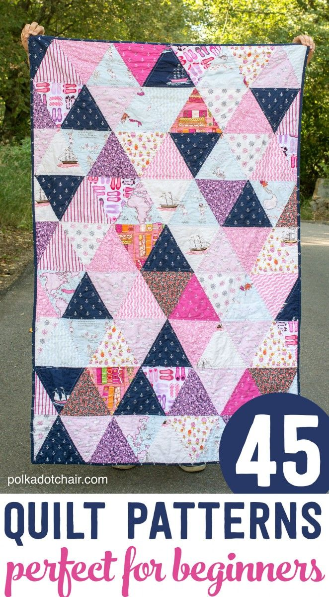 45 Quilt Patterns perfect for a beginning quilter- most of them are free!