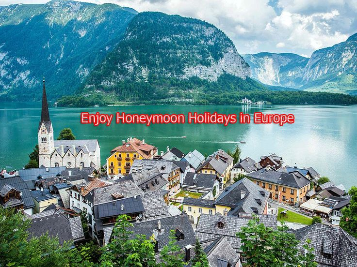 Looking for Honeymoon holiday packages? Book #Europe holiday tour packages from Bangalore, Hyderabad & Chennai. Call us: 9971718080. Visit us: theholidayadviser.com/international-packages/europe/  Europe #honeymoon holiday packages INR – 85,999 Europe #holiday tour packages INR – 95,999