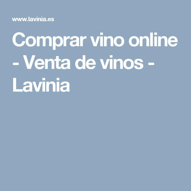 Comprar vino online - Venta de vinos - Lavinia