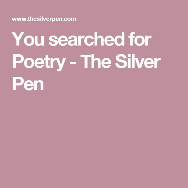 You searched for Poetry  - The Silver Pen