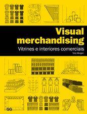Visual merchandising - Tony Morgan - Editora Gustavo Gili (BR) R$145,00