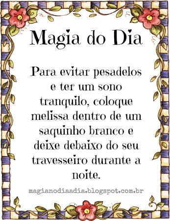 Magia no Dia a Dia: Magia do Dia: melissa http://magianodiaadia.blogspot.com.br/2017/03/magia-do-dia-melissa.html