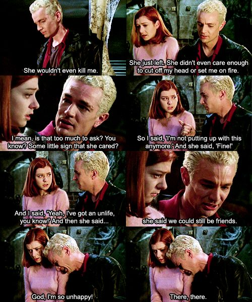 Because what every teenage girl wants to do is console an angsty murderer. Or, just another reason to love Joss Whedon. And Spike's just adorable!