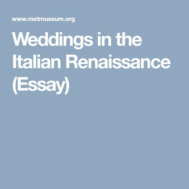 best italian renaissance art ideas renaissance  weddings in the italian renaissance essay