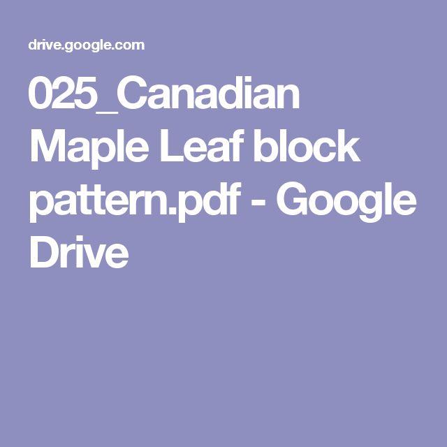 025_Canadian Maple Leaf block pattern.pdf - Google Drive