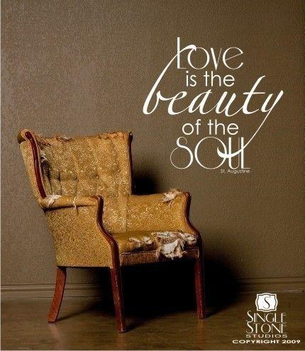 Wall Decal Quote Love Beauty Soul  Vinyl by singlestonestudios, $24.00