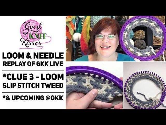 GKK Q and A Monday: Bernat Blanket SAL Clue 3 Loom Demo (10-3-17 REPLAY)