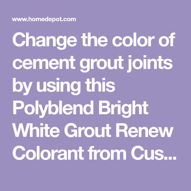 Change the color of cement grout joints by using this Polyblend Bright White Grout Renew Colorant from Custom Building Products.