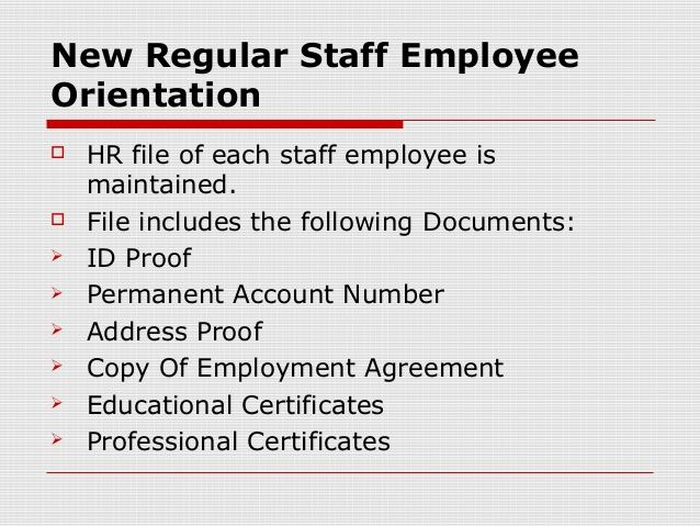 New Regular Staff EmployeeOrientation HR file of each staff - proof of employment