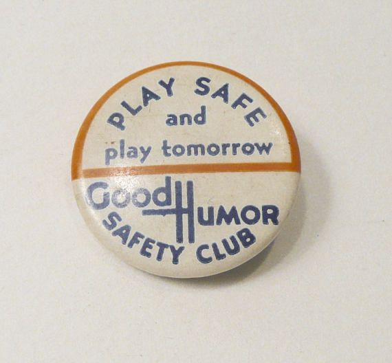 1930's Good Humor Ice Cream Play Safe Safety