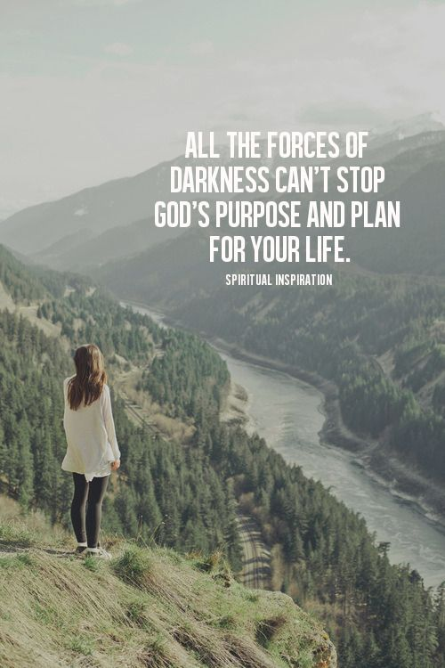All the forces of darkness can't stop God's purpose and plan for your life. - No matter where you've been, no matter what you've done, realize today that your destiny supersedes your mistakes. When God designed the plan for your life, it wasn't dependent on you being perfect, never making a mistake, or never taking a wrong turn. No, God knew we would all make mistakes. He knows how to get you back on track no matter where you are in life...