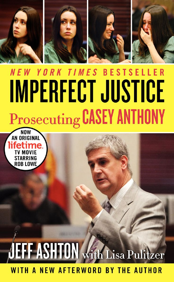 Imperfect Justice Updated Ed: Prosecuting Casey Anthony on Scribd