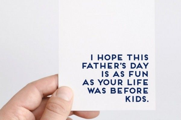 The most hilarious Father's Day cards. No lawnmower or golf jokes.
