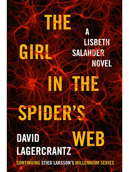 The Girl in the Spider's Web: A Lisbeth Salander Novel - David Lagercrantz (currently reading)