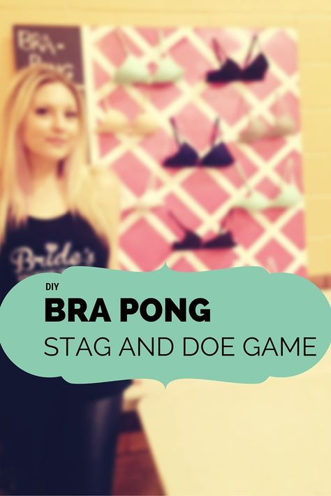 Haha good idea because Ryan loves Beer pong! BRA PONG. Fun Stag and Doe Game!