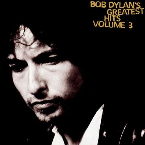 Bob Dylan's Greatest Hits Vol. 3 - Bob Dylan, CD (Pre-Owned)