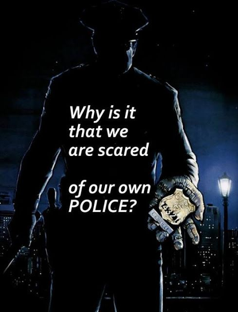 Why is it that we are scared of our own police? | Anonymous ART of Revolution