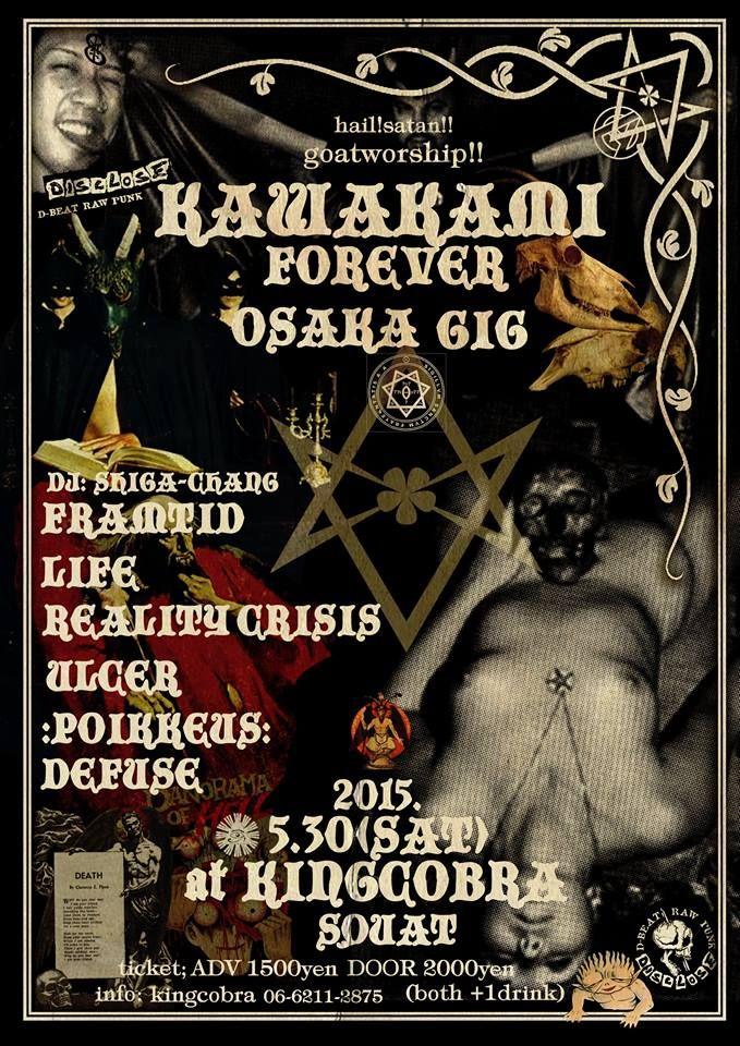 KAMAKAMI FOREVER 2015 OSAKA  2015.5.30(SAT)@KINGCOBRA SQUAT  LIFE REALITY CRISIS :POIKKEUS: FRAMTID DEFUSE ULCER DJ:SHIGA-CHANG