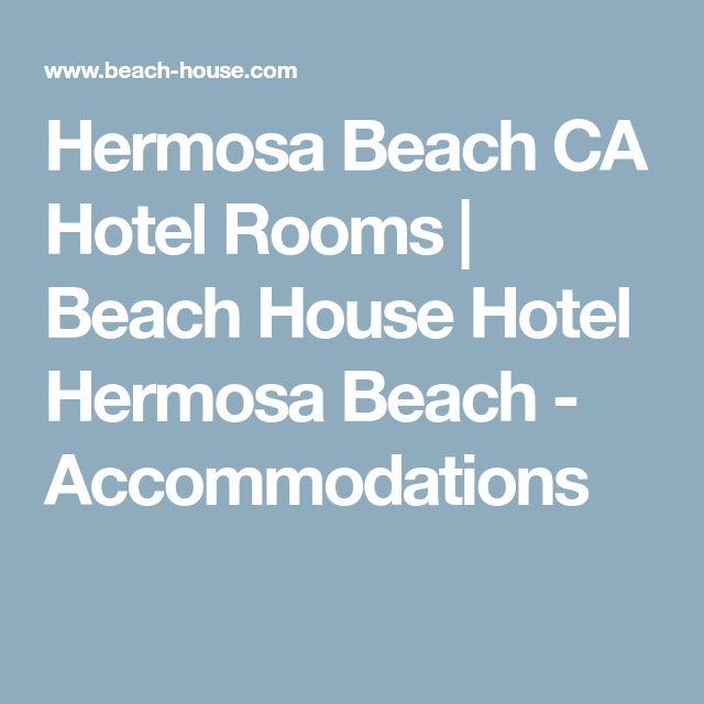 Hermosa Beach CA Hotel Rooms | Beach House Hotel Hermosa Beach - Accommodations