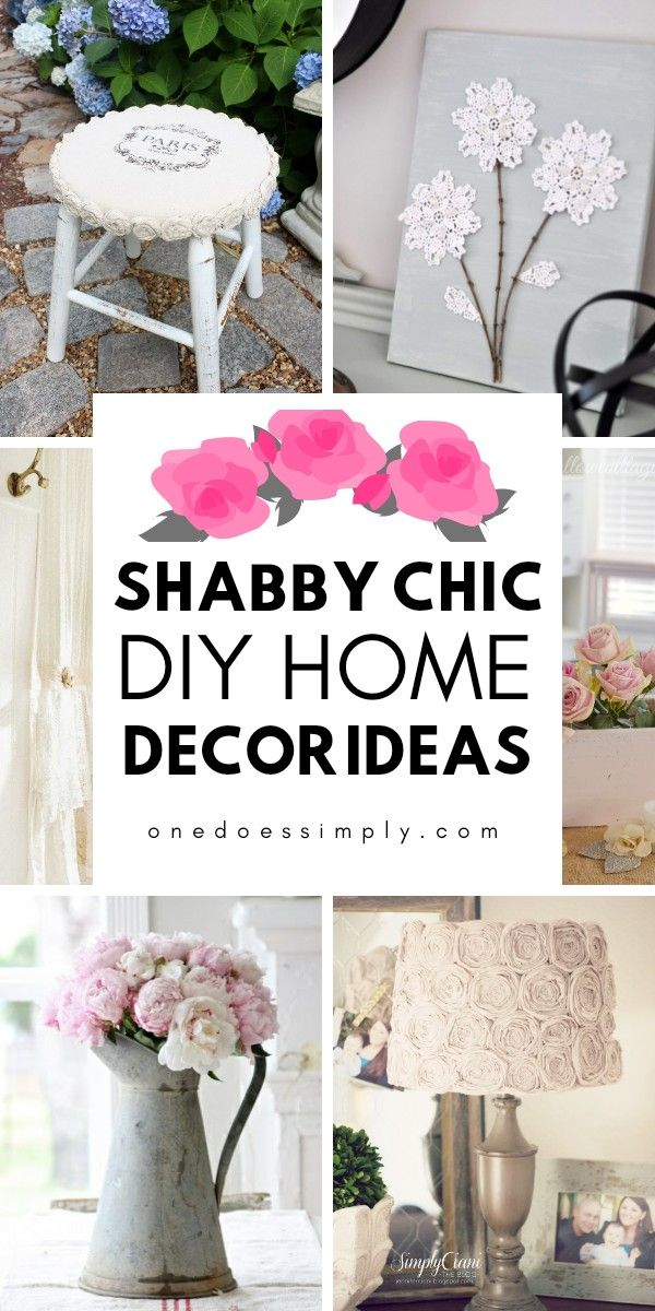 10 Diy Shabby Chic Home Decor Ideas For People Who Love Gorgeous