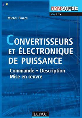 Livre Convertisseurs Et Electronique De Puissance En Pdf