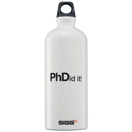 PhDid it! PhD did it! Sigg Water Bottle