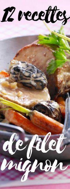 Découvrez les 12 recettes de filet mignon