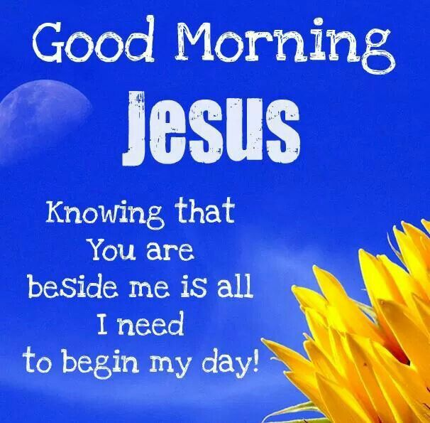Good Morning Images With Jesus Quotes Good Morning Jesus Quotes