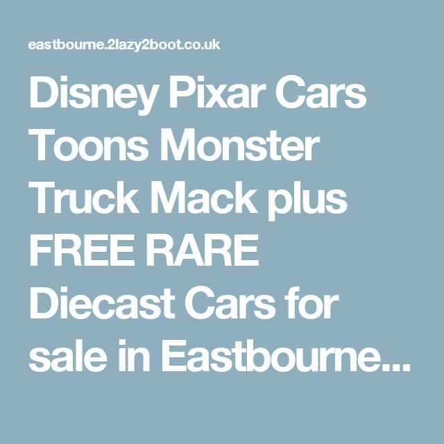 Disney Pixar Cars Toons Monster Truck Mack plus FREE RARE Diecast Cars for sale in Eastbourne.  Disney Pixar Cars Toons Monster Truck Mack plus FREE RARE Diecast Cars  available on car boot sale in Eastbourne. More Toy cars, trains, airplanes for sale in Eastbourne and more second hand sale ads for free on 2lazy2boot  - Eastbourne car boot fairs - 15689